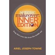 Serene Makeover by Ariel Joseph Towne