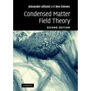 Condensed Matter Field Theory by Alexander Altland