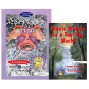 Helping Children with Fear & Teenie Weenie in a Too Big World by Margot Sunderland