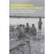 Environmental Anthropology Today by Helen Kopnina