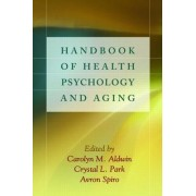 Handbook of Health Psychology and Aging by Ronald P. Abeles