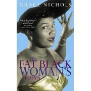 The Fat Black Woman's Poems by Grace Nichols