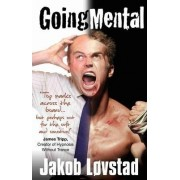 Going Mental: Reaching Your Goals in Business and Sports - Full Contact NLP Coaching from a Full Contact Fighter by Jakob Lovstad
