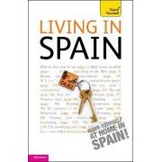 Living in Spain: Teach Yourself by Peter Macbride