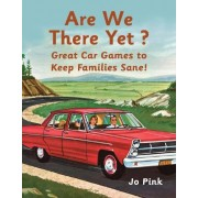 Are We There Yet? by Jo Pink