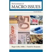 The Economics of Macro Issues by Roger Leroy Miller