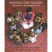 Preparing Our Teachers by Peggy McNamara