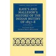 Kaye's and Malleson's History of the Indian Mutiny of 1857-8 6 Volume Set by Sir John William Kaye