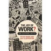 The Joy of Work? by Peter Warr