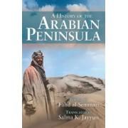 A History of the Arabian Peninsula by Fahd Al-Semmari