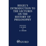 Introduction to the Lectures on the History of Philosophy by G. W. F. Hegel