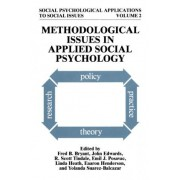 Methodological Issues in Applied Social Psychology by Fred B. Bryant