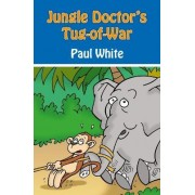 Jungle Doctor's Tug-of-war by Paul White