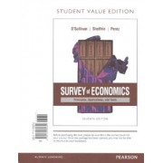 Survey of Economics: Principles, Applications, and Tools, Student Value Edition Plus Myeconlab with Pearson Etext -- Access Card Package