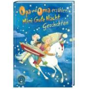 Opa und Oma erzählen Mini Gute Nacht Geschichten