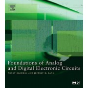 Foundations of Analog and Digital Electronic Circuits by Anant Agarwal