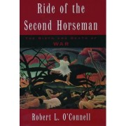 Ride of the Second Horseman by Robert L. O'Connell