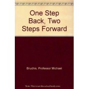 One Step Back, Two Steps Forward by Michael Bruchis