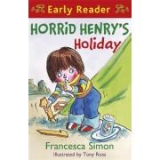 Horrid Henry's Holiday by Francesca Simon