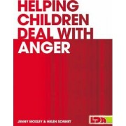 Helping Children Deal with Anger by Helen Sonnet