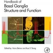 Handbook of Basal Ganglia Structure and Function by Heinz Steiner