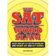 The SAT Word Slam by Jodi Fodor