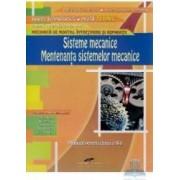 Sisteme Mecanice. Mentenanta S.M. Cls 10 - Mariana Constantin Aurel Ciocirlea-Vasilescu
