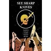See Sharp Knives