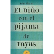 El Nino Con el Pijama de Rayas by John Boyne