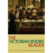The Victorian Studies Reader by Kelly Boyd