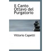 Il Canto Ottavo del Purgatorio by Vittorio Capetti