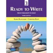 Ready to Write 3 by Karen Louise Blanchard