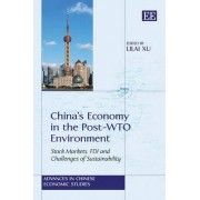 China's Economy in the Post-WTO Environment by Lilai Xu