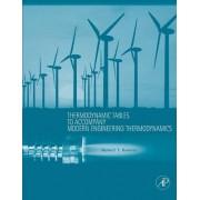 Thermodynamic Tables to Accompany Modern Engineering Thermodynamics by Robert T. Balmer