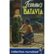Femmes Pour Batavia - Vrouwen Naar Jacatra