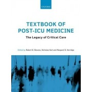 Textbook of Post-ICU Medicine: The Legacy of Critical Care by Robert D. Stevens