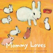 Mommy Loves by Anne Gutman