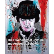 The Psychology of Criminal and Antisocial Behavior by Wayne Petherick