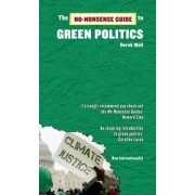 The No-Nonsense Guide to Green Politics by Derek Wall