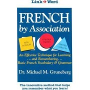French by Association by Michael Gruneberg