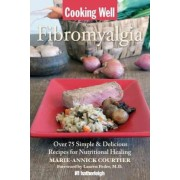 Cooking Well by Marie-Annick Courtier