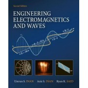 Engineering Electromagnetics and Waves by Umran S. Inan