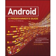 Android A Programmers Guide by J. F. DiMarzio