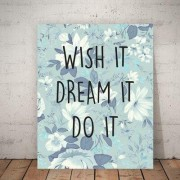 Children Inspire Design Wish It, Dream It, Do It Paper Print PRIquote008ENPat