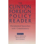 Clinton Foreign Policy Reader by Alvin Z. Rubinstein