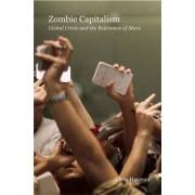 Zombie Capitalism by Chris Harman
