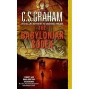 The Babylonian Codex by C S Graham