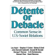 Detente or Debacle by Fred W. Neal