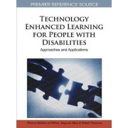 Technology Enhanced Learning for People with Disabilities by Patricia Ordez De Pablos
