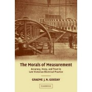 The Morals of Measurement by G. J. N. Gooday